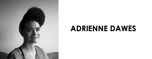 Playwright Spotlight: Adrienne Dawes