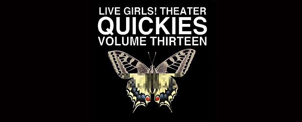 Quickies Volume 13!